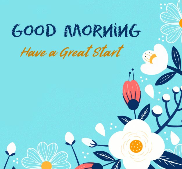 Animated HD Floral Good Morning Have a Great Start Picture