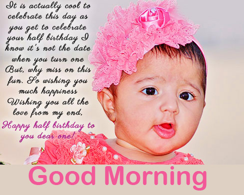 Baby Quotes Good Morning Wallpaper