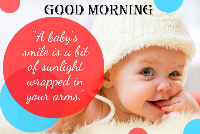 Baby Quotes with Good Morning Wish