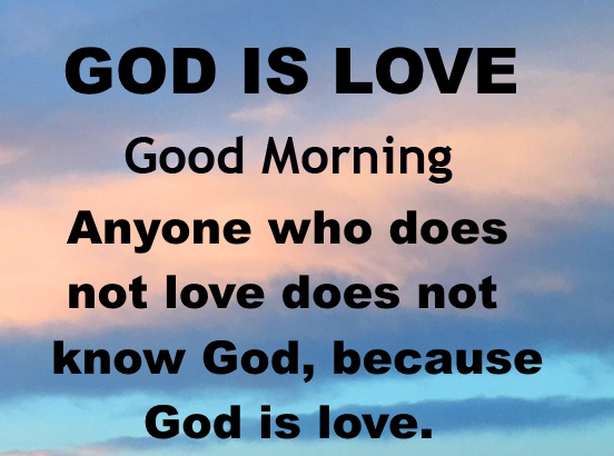 Beautiful God is Love Quotes Good Morning Image