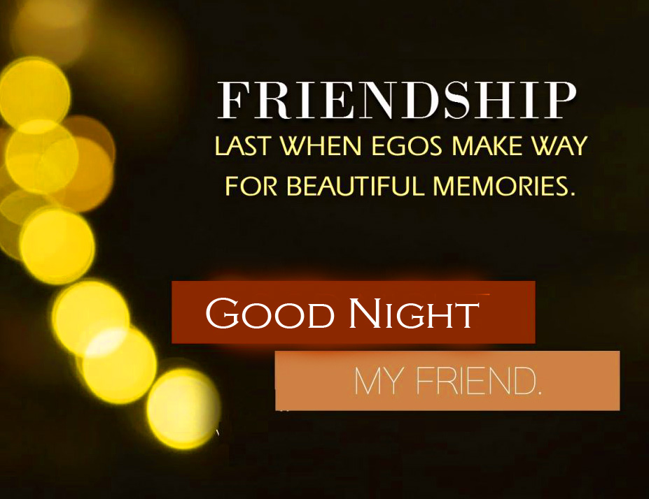 Best Friendship Quotes with Good Night Wish
