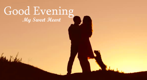 Best Good Evening My Sweetheart Couple Image