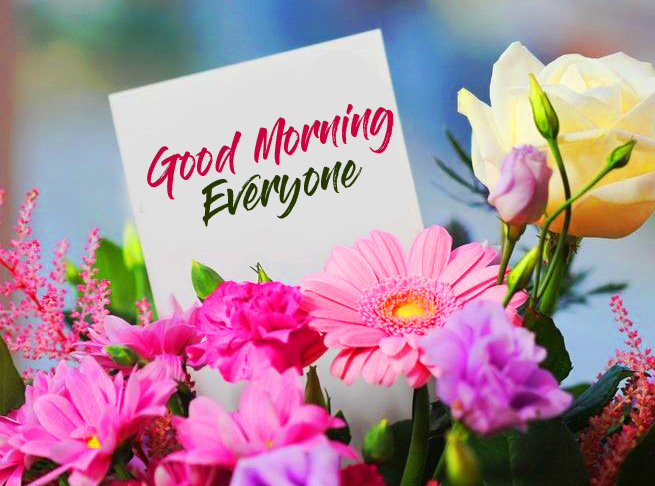 Best Good Morning Everyone Card Flowers Image