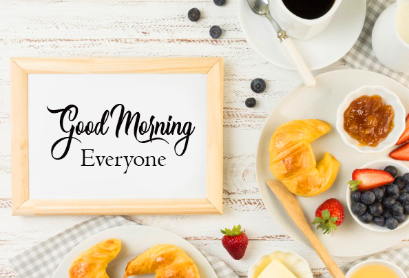 Breakfast Good Morning Everyone Frame Picture