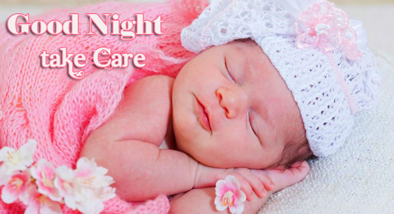 Cute Baby Sleeping Good Night Take Care Picture
