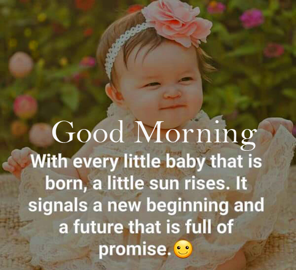 Cute Baby with Quotes and Good Morning Wish