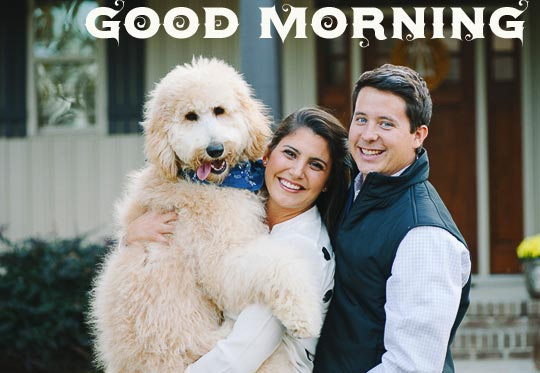 Cute Dog and Family with Good Morning Message