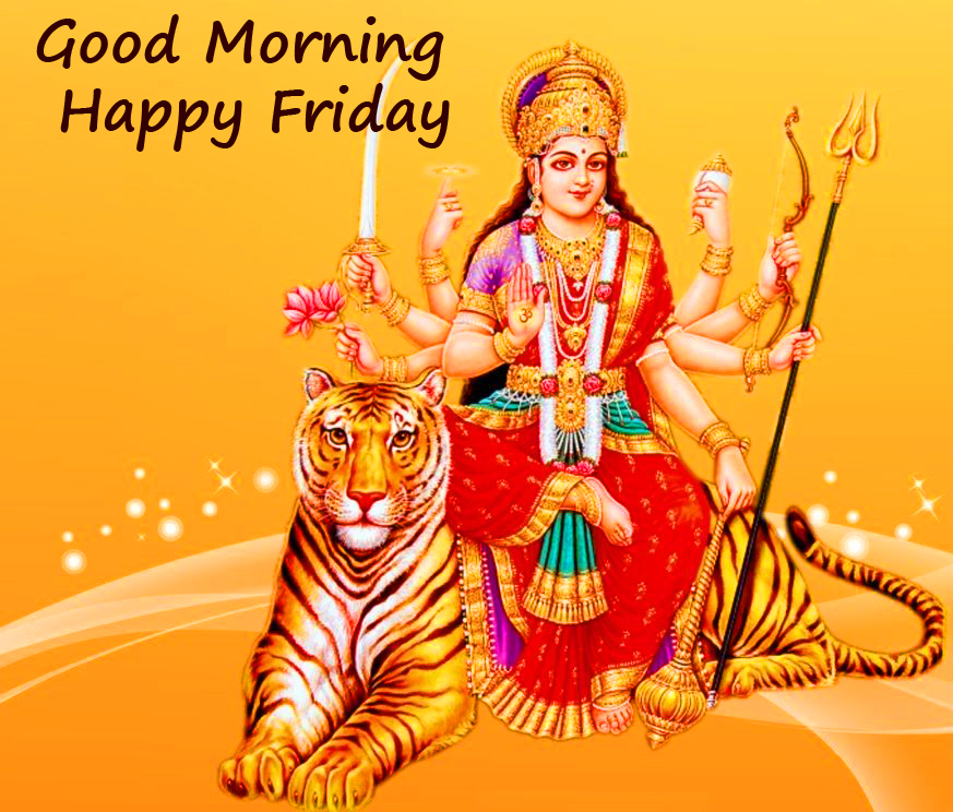 Durga Maa Good Morning Happy Friday Picture