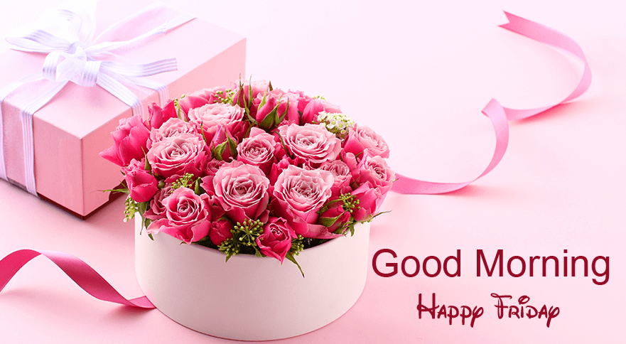 Flowers Gift Box with Good Morning Happy Friday Wish
