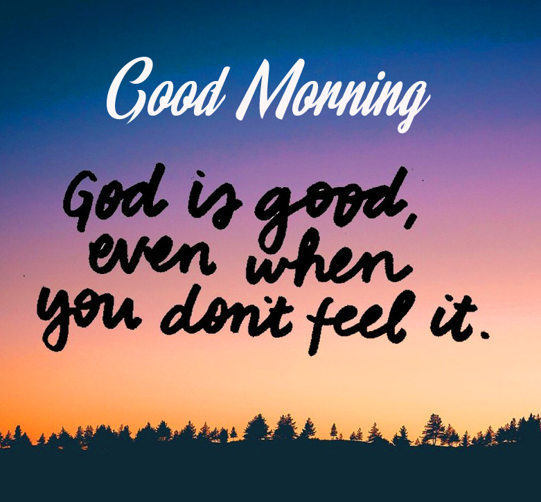 God Love Good Morning Picture HD