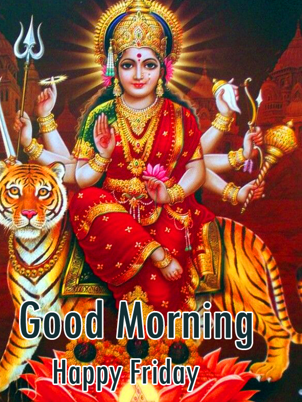 Goddess Durga Good Morning Happy Friday Image and Picture