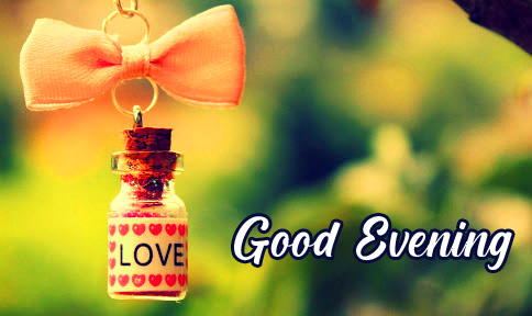 Good Evening Love Bottle Picture