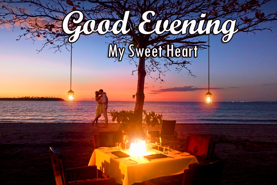 Good Evening My Sweetheart Picture