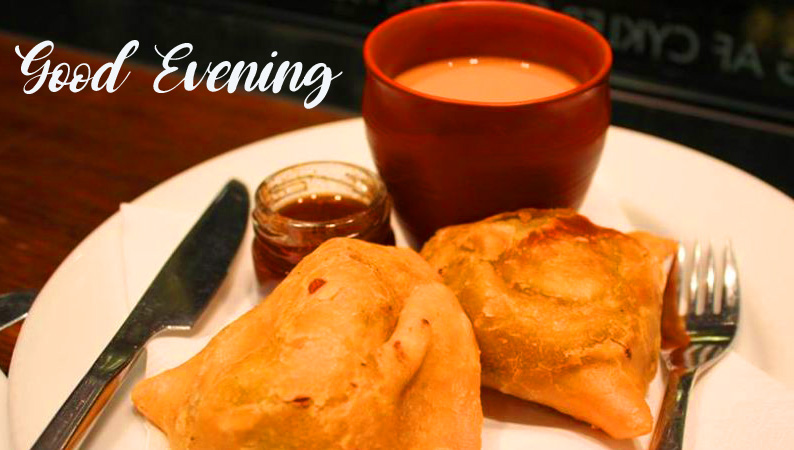 Good Evening Wish with Samosa and Chai Picture