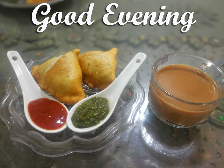 Good Evening with Lovely Chai and Samosa