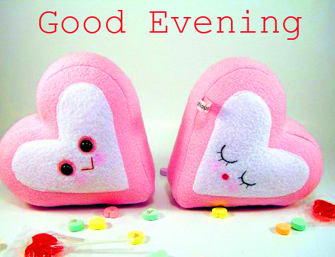 Good Evening with Soft Heart