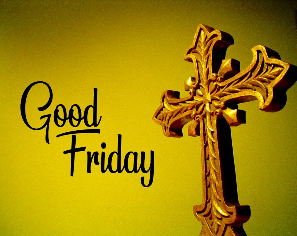 43+ Good Friday Images and Pictures HD 1080p Download