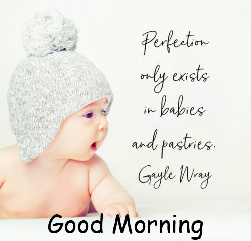 Good Morning Baby Quotes Picture HD