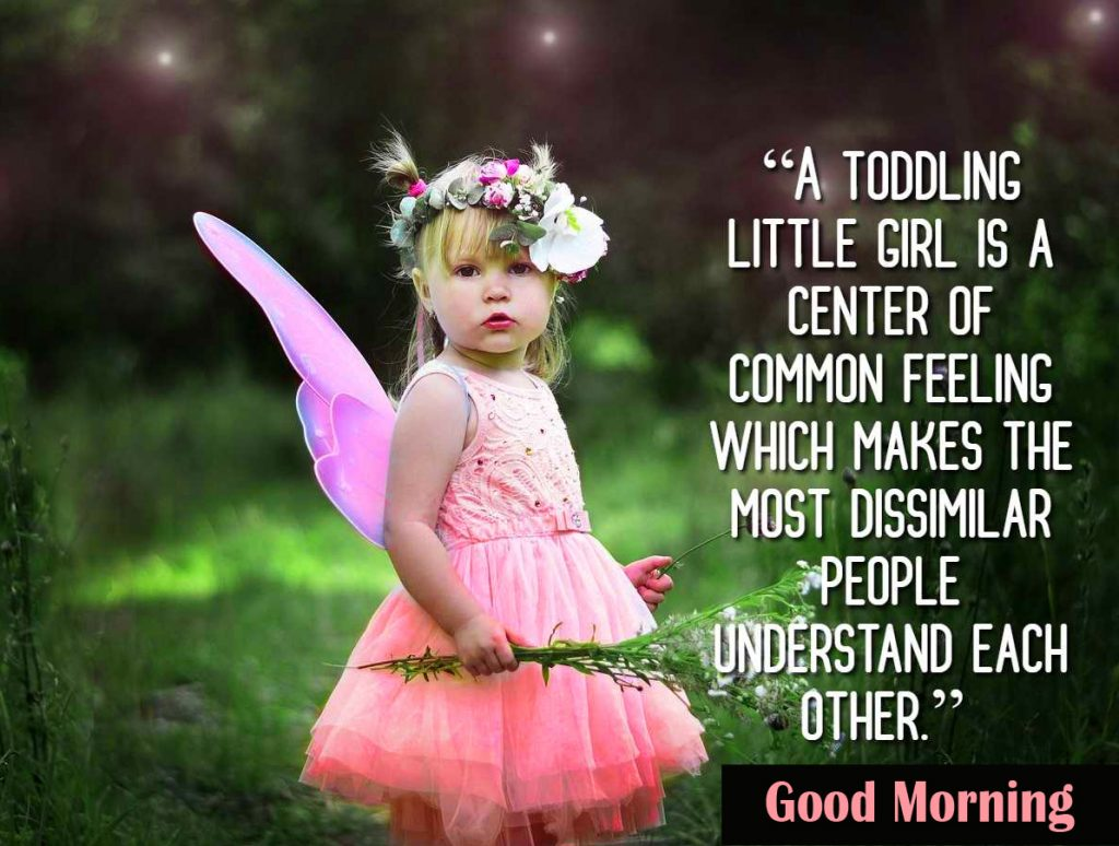53+ Baby Quotes with Good Morning Wish Images and Photos (for 2021)