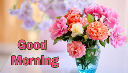 Good Morning Flowers Vase Picture