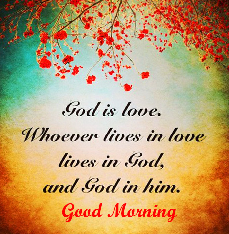 Good Morning God is Love Quotes Picture