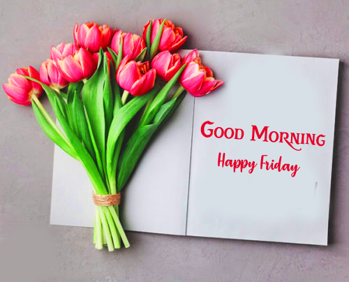 Good Morning Happy Friday Card with Flowers