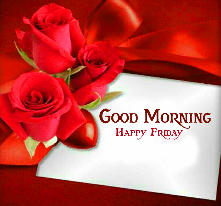 Good Morning Happy Friday Card with Roses