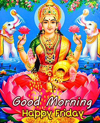 Good Morning Happy Friday Lakshmi Maa Picture and Pic