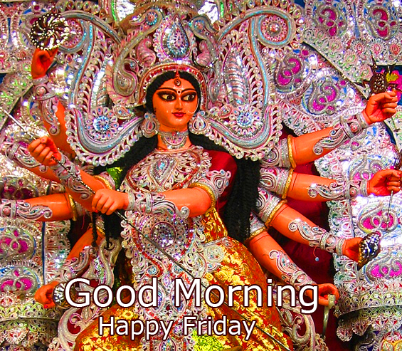 Good Morning Happy Friday Maa Durga Picture and Pic