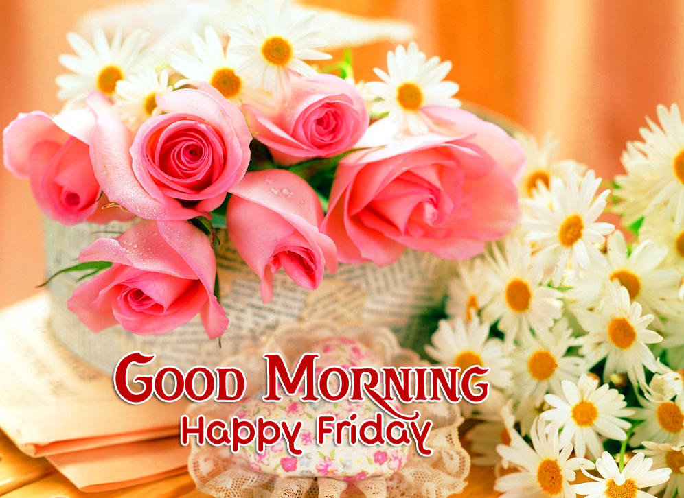 Good Morning Happy Friday Roses Wallpaper and Pic