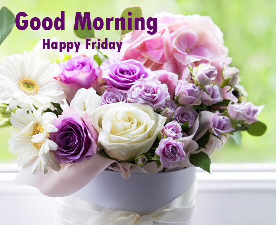 Good Morning Happy Friday with Beautiful Flowers Vase