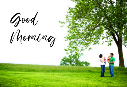 Good Morning Message Family Pic