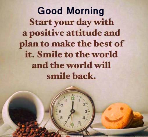 Good Morning Positive Thought Wish Pic