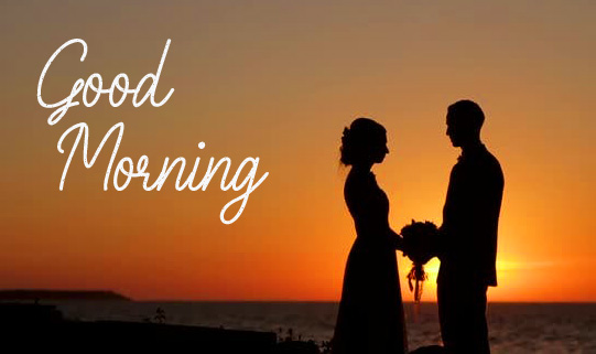 Good Morning Romantic Couple Lover Pic