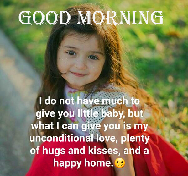 Good Morning Wallpaper with Baby Quotes