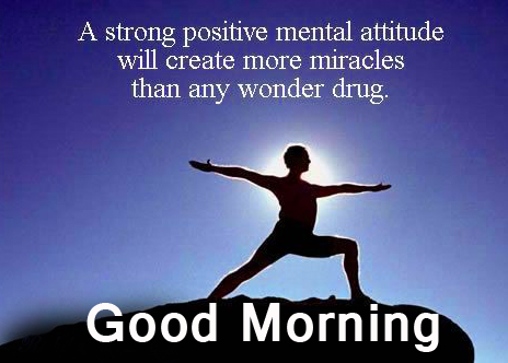 Good Morning Wish with Positive Quotes