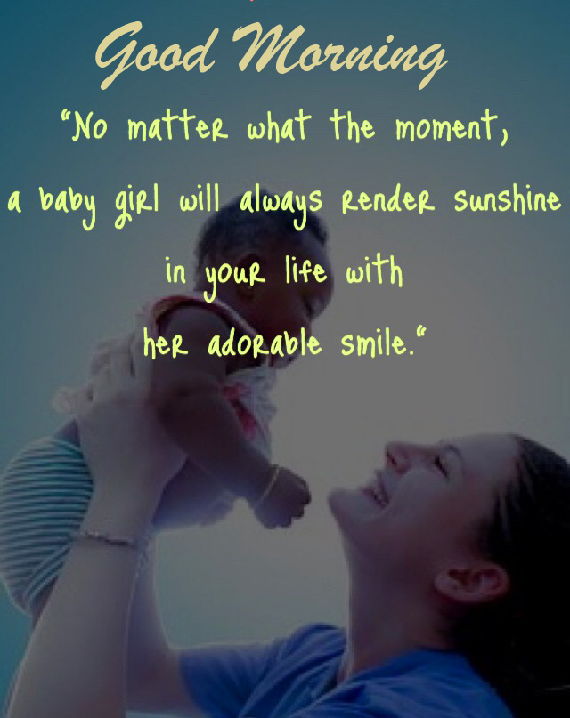 Good Morning with Baby Quote Picture