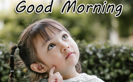 Good Morning with Beautiful Kid Pic
