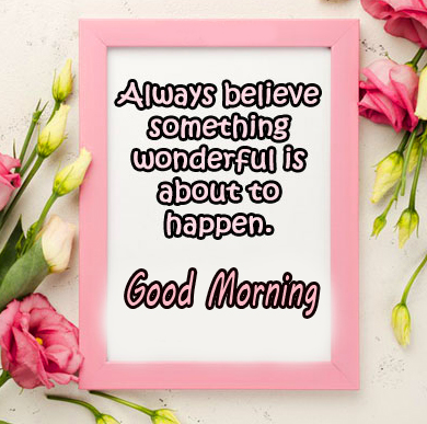 Good Morning with Believe Blessing Image