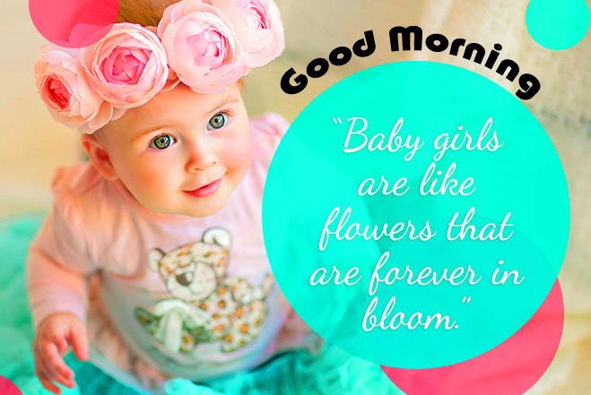 Good Morning with Cute Baby Quote