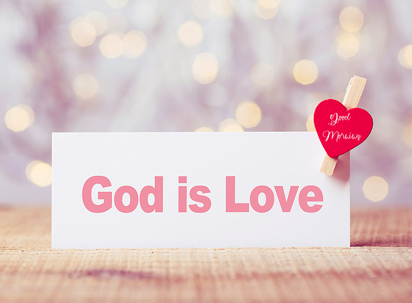 Good Morning with God is Love