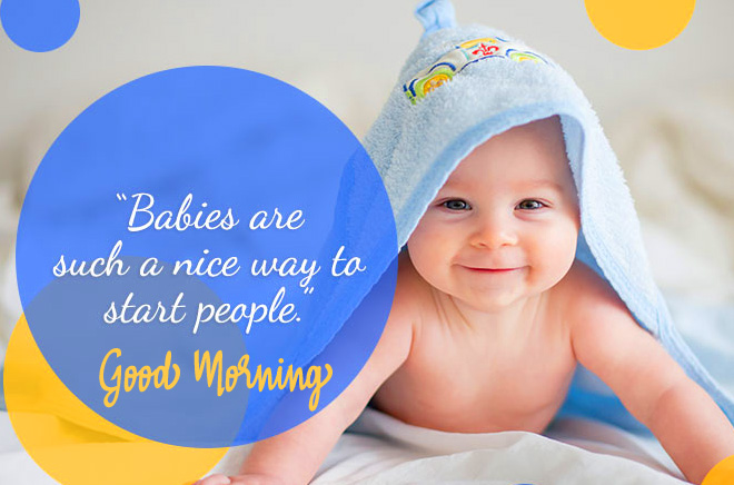 Good Morning with Lovely Baby Quotes