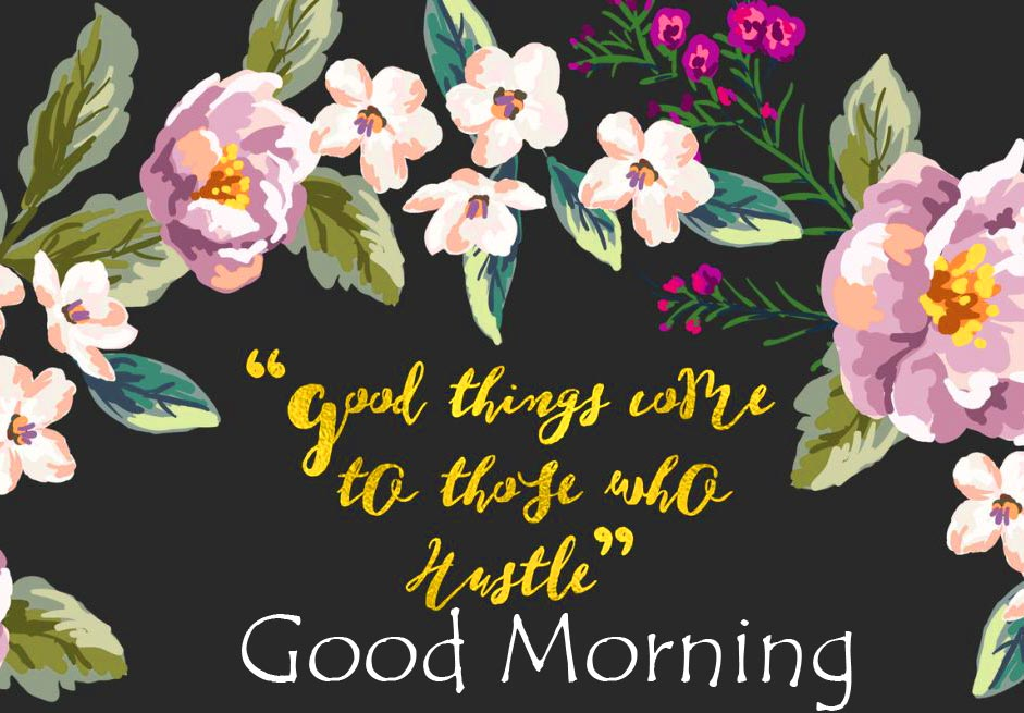 Good Morning with Message and Floral Background