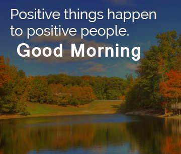 Good Morning with Positive Quotes Picture HD