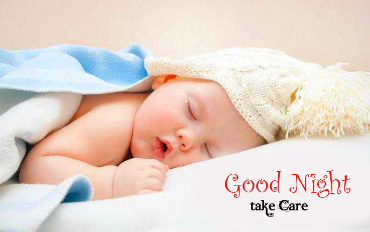 Good Night Take Care with Sleeping Baby Pic