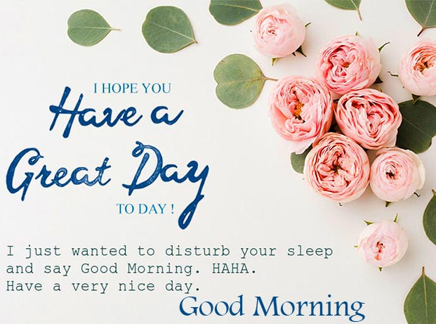 Great Day Wish with Good Morning Message