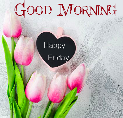 HD Good Morning Happy Friday Heart Card with Flowers