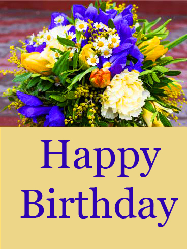 Happy Birthday Card with Flowers Bouquet