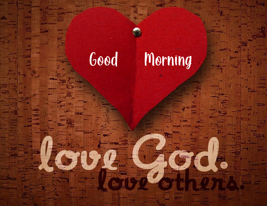 Heart with Love for God Message and Good Morning Wish