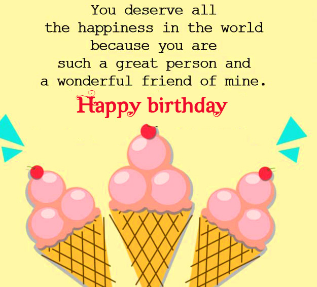 Ice Creams with Happy Birthday Message for Friend
